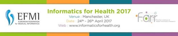 IMIA Reminder Notice – Informatics For Health Conference – early bird registration deadline Feb 24, 2017
