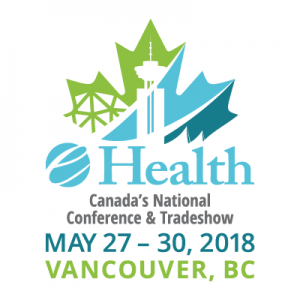e-Health Conference 2018 @ JW Marriott Parq Vancouver | Vancouver | British Columbia | Canada
